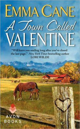 A Town Called Valentine (Valentine Valley Series #1)