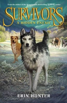 A Hidden Enemy (Erin Hunter's Survivors Series #2)