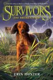 Book Cover Image. Title: The Broken Path (Erin Hunter's Survivors Series #4), Author: Erin Hunter