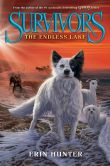 Book Cover Image. Title: Survivors #5:  The Endless Lake, Author: Erin Hunter