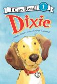 Book Cover Image. Title: Dixie (I Can Read Book 1 Series), Author: Grace Gilman