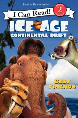 Ice Age: Continental Drift: Best Friends: I Can Read Level 2