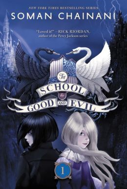 The School for Good and Evil (School for Good and Evil Series #1)