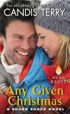 Book Cover Image. Title: Any Given Christmas (Sugar Shack Series #2), Author: Candis Terry
