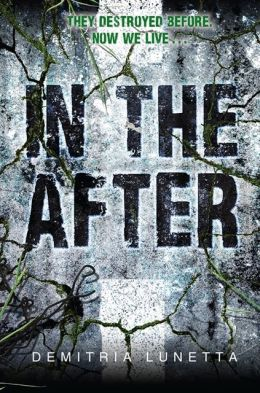 In the After (bk.1) - Demitria Lunetta
