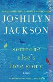 Someone Else's Love Story: A Novel