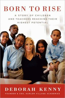 Born to Rise: A Story of Children and Teachers Reaching Their Highest Potential