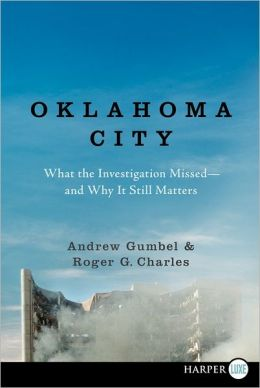 Oklahoma City LP: What the Investigation Missed--and Why It Still Matters