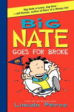 Big Nate Goes for Broke (PagePerfect NOOK Book)