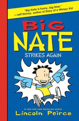 Big Nate Strikes Again (PagePerfect NOOK Book)
