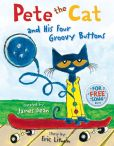 Book Cover Image. Title: Pete the Cat and His Four Groovy Buttons, Author: James Dean