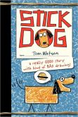 Book Cover Image. Title: Stick Dog, Author: Tom Watson