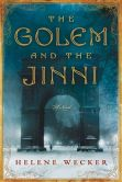 Book Cover Image. Title: The Golem and the Jinni, Author: Helene Wecker