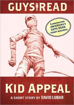 Kid Appeal: A Short Story from Guys Read: Funny Business