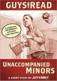 Book Cover Image. Title: Unaccompanied Minors:  A Story from Guys Read: Funny Business, Author: Jeff Kinney