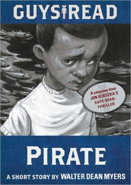 Guys Read: Pirate: A Short Story from Guys Read: Thriller