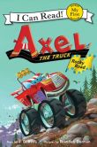 Book Cover Image. Title: Axel the Truck:  Rocky Road, Author: J. D. Riley
