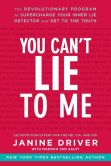 Book Cover Image. Title: You Can't Lie to Me:  The Revolutionary Program to Supercharge Your Inner Lie Detector and Get to the Truth, Author: Janine Driver