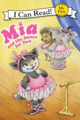 Mia and the Dance for Two (My First I Can Read Series)
