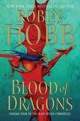 Blood of Dragons (Rain Wilds Chronicles #4)