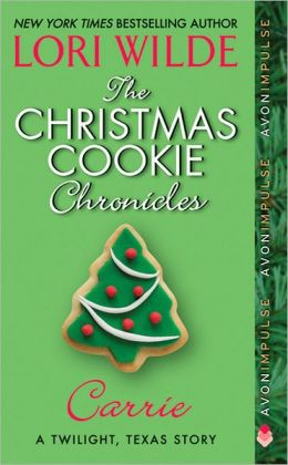 The Christmas Cookie Chronicles: Carrie (Twilight, Texas Series)