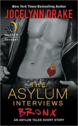 The Asylum Interviews: Bronx: An Asylum Tales Short Story