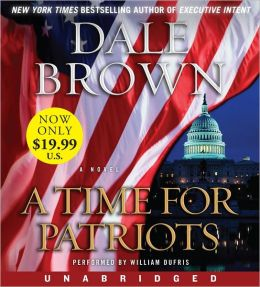 A Time for Patriots (Patrick McLanahan Series #17)