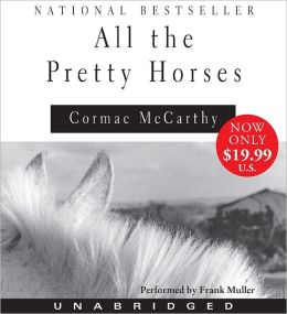 All the Pretty Horses (Border Trilogy Series #1)