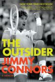 Book Cover Image. Title: The Outsider:  A Memoir, Author: Jimmy Connors
