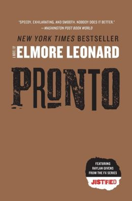 Pronto (Raylan Givens Series #1)