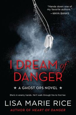 I Dream of Danger (Ghost Ops Series #2)