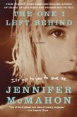 Book Cover Image. Title: The One I Left Behind, Author: Jennifer McMahon
