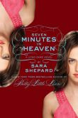 Book Cover Image. Title: The Lying Game #6:  Seven Minutes in Heaven, Author: Sara Shepard