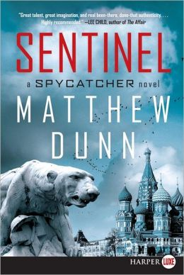 Sentinel LP: A Spycatcher Novel