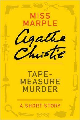 Tape Measure Murder