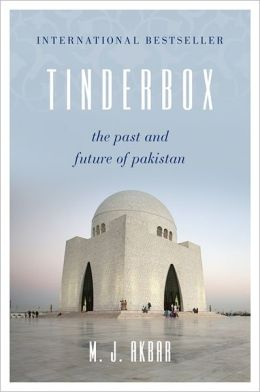 Tinderbox: The Past and Future of Pakistan