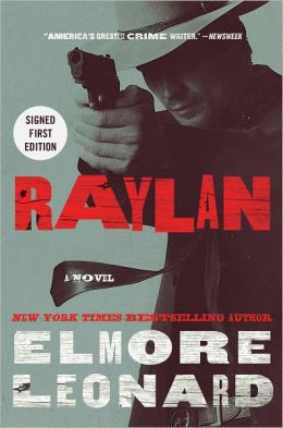 Raylan (Raylan Givens Series #3) (Signed Book)