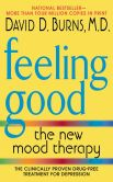 Book Cover Image. Title: Feeling Good:  The New Mood Therapy, Author: David D., M.D. Burns M.D.
