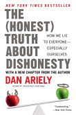 Book Cover Image. Title: The Honest Truth About Dishonesty:  How We Lie to Everyone--Especially Ourselves, Author: Dan Ariely