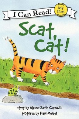 Scat, Cat!: My First I Can Read