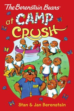 The Berenstain Bears Chapter Book: Camp Crush