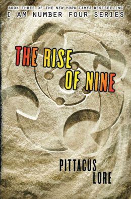 Rise of Nine (Lorien Legacies Series #3)