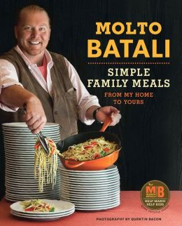 Molto Batali: Simple Family Meals from My Home to Yours (PagePerfect NOOK Book)