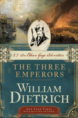 The Three Emperors: An Ethan Gage Adventure