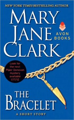 The Bracelet: A Short Story Mary Jane Clark