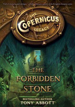 The Forbidden Stone (Copernicus Legacy Series #1)