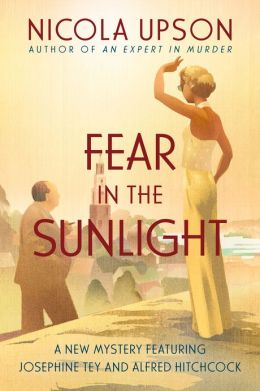 Fear in the Sunlight (Josephine Tey Series #4)