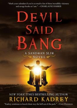 Devil Said Bang (Sandman Slim Series #4)