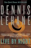 Book Cover Image. Title: Live by Night, Author: Dennis Lehane
