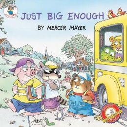 Just Big Enough (Little Critter Series)